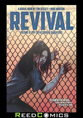 REVIVAL VOLUME 6 THY LOYAL SONS AND DAUGHTERS GRAPHIC NOVEL Collects #30-35