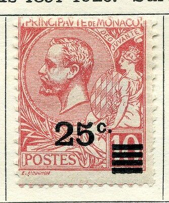 MONACO;  1922 early Albert surcharge issue 25c. Mint hinged value