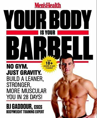 Your Body is Your Barbell by B. J. Gaddour 9781623363833 (Paperback, 2014)