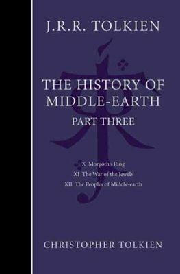 The History of Middle-Earth: Part 3 by Christopher Tolkien (Hardback, 2003)