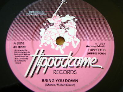 """Business Connection - Bring You Down  7"""" Vinyl"""