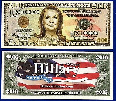 Hillary Clinton 2016 Presidential Dollar Bill Collectible- NOVELTY-  ITEM -M1