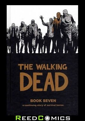 THE WALKING DEAD VOLUME 7 HARDCOVER New Hardback Collects #73-84 Robert Kirkham