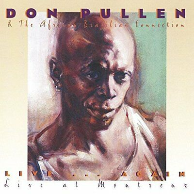 Live Again...Live At Montreux - Don Pullen & The African Brazilian (U2l)