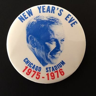 Rare vintage Frank Sinatra Chicago Stadium 1975-1976 New Years Eve Concert Pin