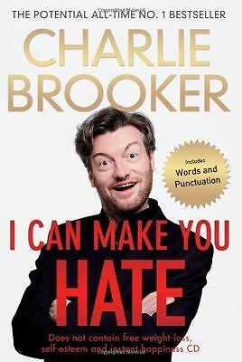 I CAN MAKE YOU HATE by Charlie Brooker : WH2-R1A : HB029 : NEW BOOK