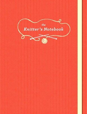 THE KNITTER'S NOTEBOOK : JOURNAL (Diary) : WH2-R6A : PB 473 : NEW BOOK