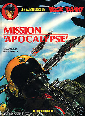 Buck Danny T41 - Mission Apocalypse - Bergese & Charlier - Eds. Hachette - 1983