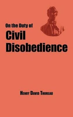 On the Duty of Civil Disobedience - Thoreau's Classic Essay by Henry David...