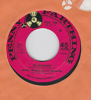 "Johnny Pearson And His Orchestra # The Masterpiece # 7"" Vinyl Single"
