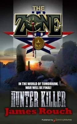 Hunter Killer by James Rouch (Paperback / softback, 2012)