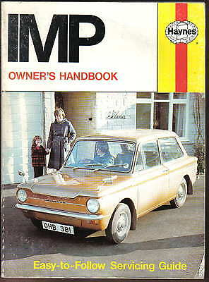 Hillman Imp models from 1963 Haynes Owners Handbook & Servicing Guide 1980