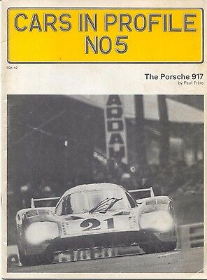 Porsche 917 Cars in Profile No. 5 by Paul Frere 28 page colour booklet