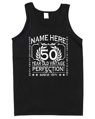 50th Birthday Vest Tank Top T-Shirt Customise Personalise Name, Year, Age 70th