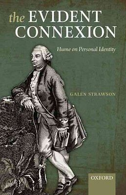 The Evident Connexion: Hume on Personal Identity by Galen Strawson...