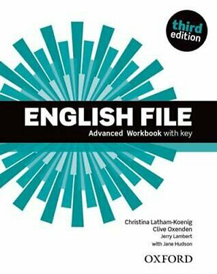 English File: Advanced: Workbook with Key by Oxford University Press...