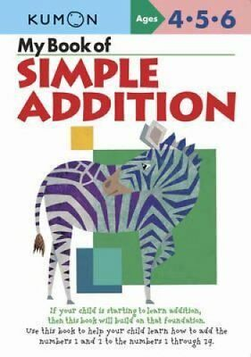 My Book of Simple Addition by Kumon (Paperback, 2009)