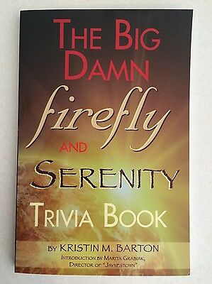 Firefly and Serenity Trivia Book by Kristin M. Barton