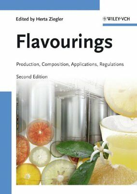 Flavourings: Production, Composition, Applications, Regulations by Wiley-VCH...
