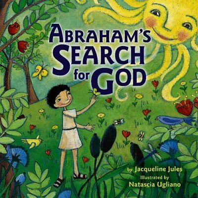Abraham's Search for God by Jacqueline Jules (Hardback, 2007)