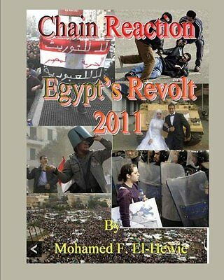 NEW Chain Reaction: Egypt's Revolt 2011 Illustrated by Mohamed F. El-Hewie