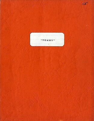 TOMMY A Rock Opera by The Who Vintage screenplay by Ken Russell, 5th March, 1974