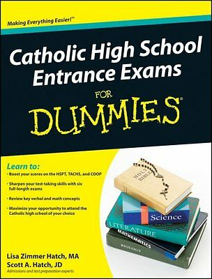 Catholic High School Entrance Exams For Dummies by Lisa Zimmer Hatch, Scott...
