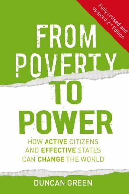 From Poverty to Power: How Active Citizens and Effective States Can Change...