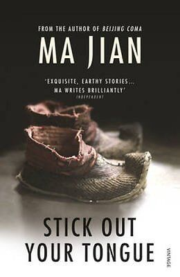 Stick Out Your Tongue by Ma Jian (Paperback, 2007)