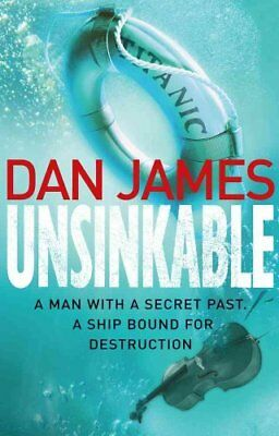 Unsinkable by Dan James (Paperback, 2012)