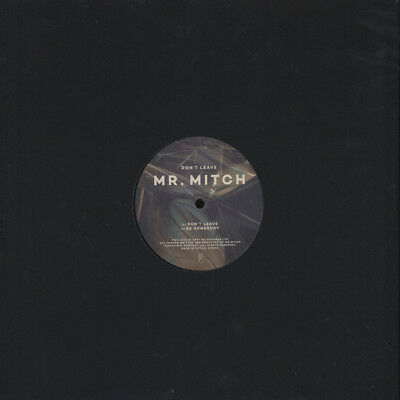 "Mr. Mitch - Don't Leave (Vinyl 12"" - 2014 - UK - Original)"