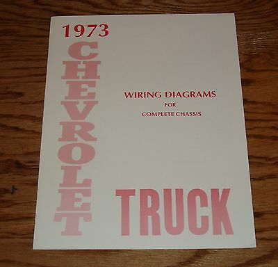 1973 Chevrolet Truck Wiring Diagram Manual for Complete Chassis 73 Chevy