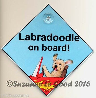 New Original Design Labradoodle Dog On Board Dog In Car Sign Suzanne Le Good