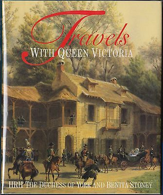 Travels with Queen Victoria by HRH the Duchess of York (1993) HC/DJ 1ST~ILLUS.
