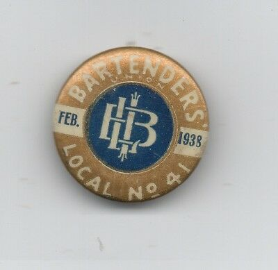 1938 Celluloid Pinback Button for Bartenders Union Local 41