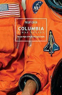 NEW Columbia: Final Voyage by Philip Chien
