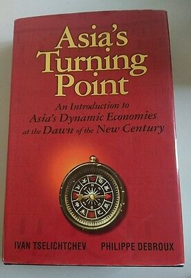 Asia's Turning Point  (An introduction to Asia's dynamic economies at the Dawn