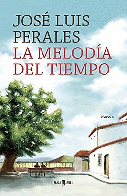 NEW La melodía del tiempo / The Melody of Time (Spanish Edition)