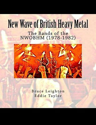 New Wave of British Heavy Metal: The Bands of the NWOBHM (1978-1982)