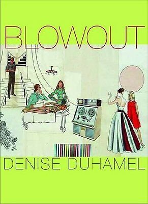 NEW Blowout (Pitt Poetry Series) by Denise Duhamel