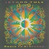 Jethro Tull - Roots to Branches (2006)  CD  NEW/SEALED  SPEEDYPOST