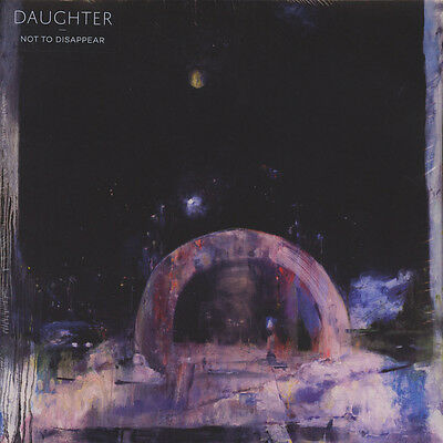 Daughter - Not To Disappear Vinyl UK LP