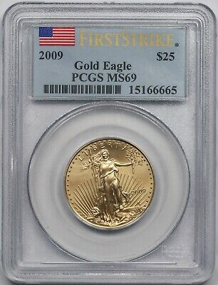 2009 American Gold Eagle $25 Half-Ounce MS 69 PCGS First Strike 1/2 oz