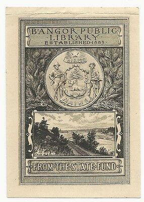 Bookplate by Sidney L. Smith. Bangor Public Library. State Fund.