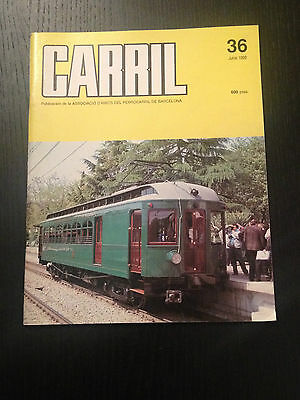Revista Carril Nº 36. Revista Trenes. Junio 1992
