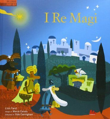 I re Magi. Libro pop-up - I. Carmignani - Copertina rigida (q5h)