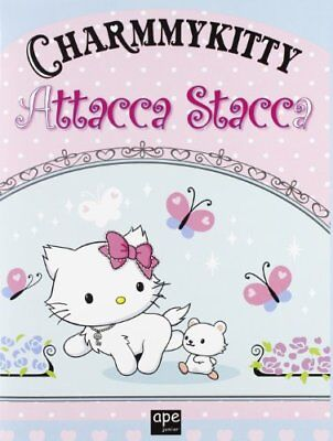 Charmmy Kitty. Attacca stacca. Con adesivi - aa vv - Copertina flessibile