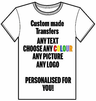 Custom Personalised Iron On Heat Transfer T Shirt Any Text Picture Photo Name