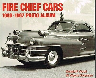 Fire Chief Cars -- 1900 To 1997 Photo Album - Used Very Good Cond.