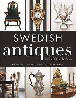NEW Swedish Antiques: Traditional Furniture and Objets d'Art in Modern Settings